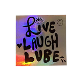 Live Laugh Lube Sticker