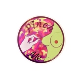 Pinch Me Sticker