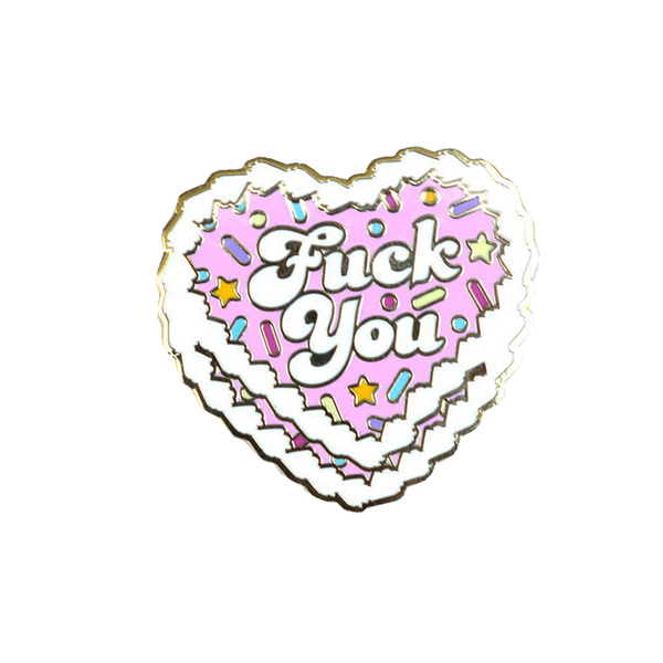 Fuck You Cake Pin