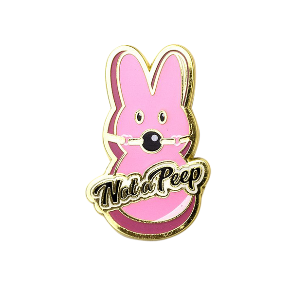 Not a Peep Pin