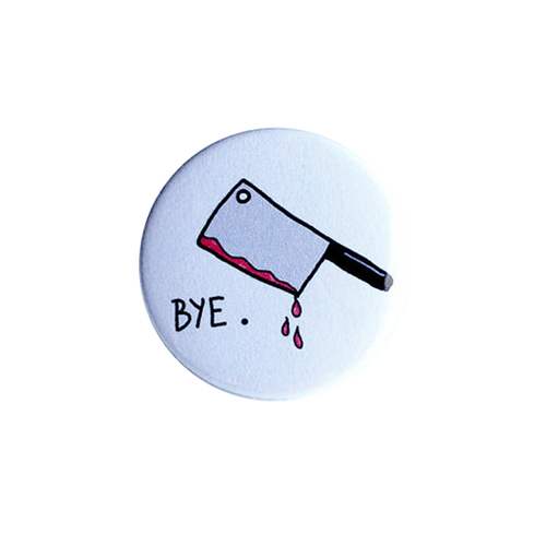 Bye Button