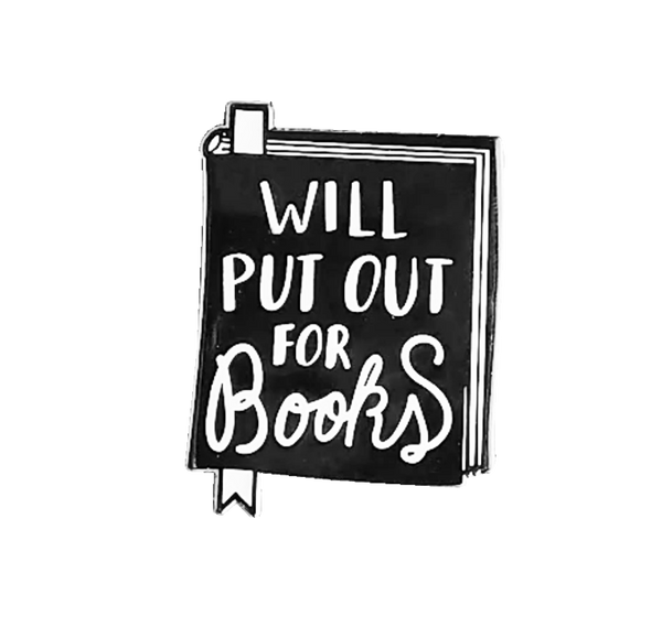 Will Put Out for Books Magnetic Bookmark