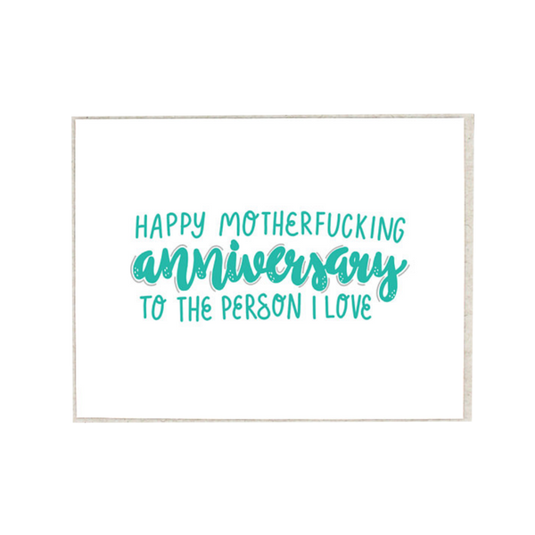 Happy Motherfucking Anniversary Card