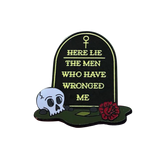 Here Lie the Men Who Have Wronged Me Pin