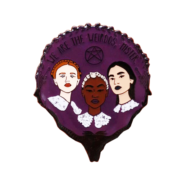 Weird Sisters Pin