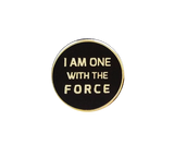 I Am One With The Force Pin