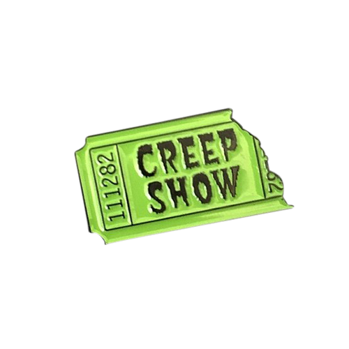 Creep Show Ticket Pin