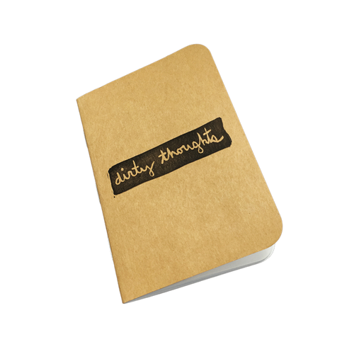 Dirty Thoughts Notebook