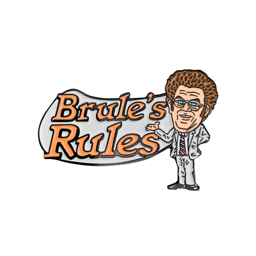 Brule's Rules Pin