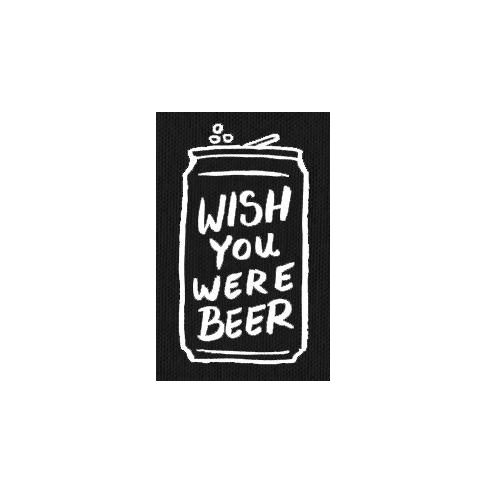 Wish You Were Beer Patch