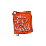 Will Put Out for Books Pin