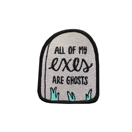 All My Exes are Ghosts Patch