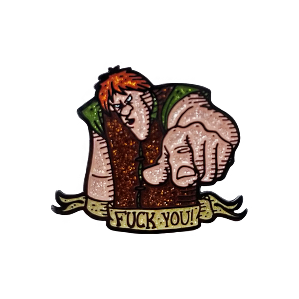 "Sir Kay ""Fuck You"" Pin"