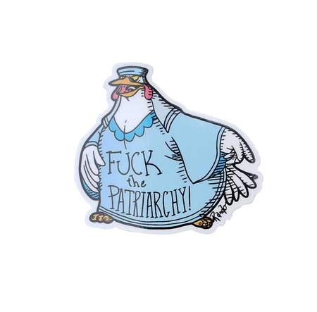 "Lady Kluck ""Fuck the Patriarchy"" Pin"