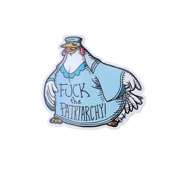 "Lady Kluck ""Fuck the Patriarchy"" Sticker"