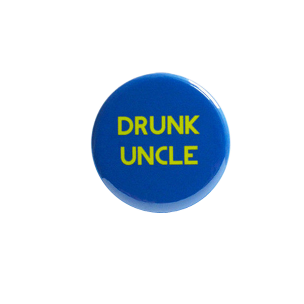 Drunk Uncle Button