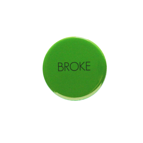 Broke Button