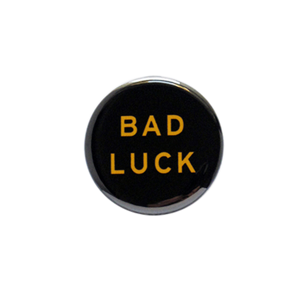 Bad Luck Button