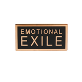 Emotional Exile Pin