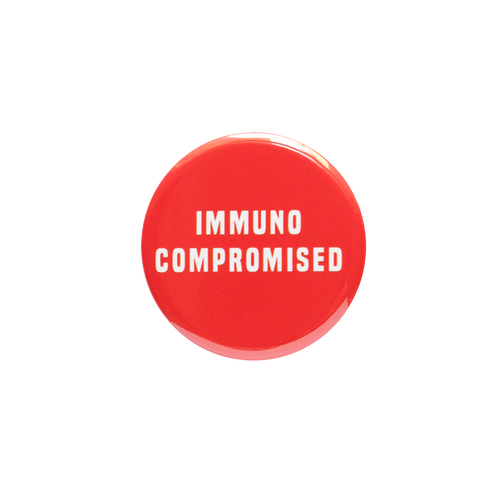 Immunocompromised Button
