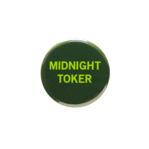 Midnight Toker Button