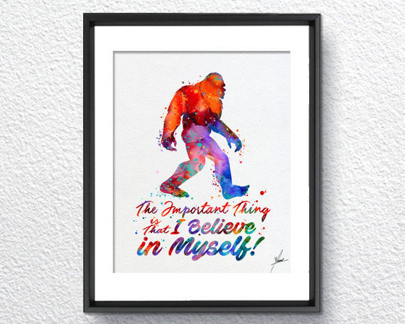 Sasquatch I Believe Print - Watercolor - Wall Art Poster - AbstractWall - Abstract - Decor - Art Home Decor - Wall Hanging Item 338