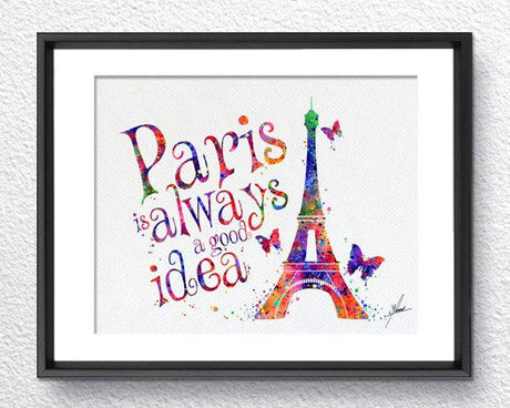 Paris is Always a Good Idea Watercolour Painting Print Inspirational Quote Print Typographic Print Wedding Gift Audrey Hepburn Item 353