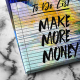 To do list make more money art
