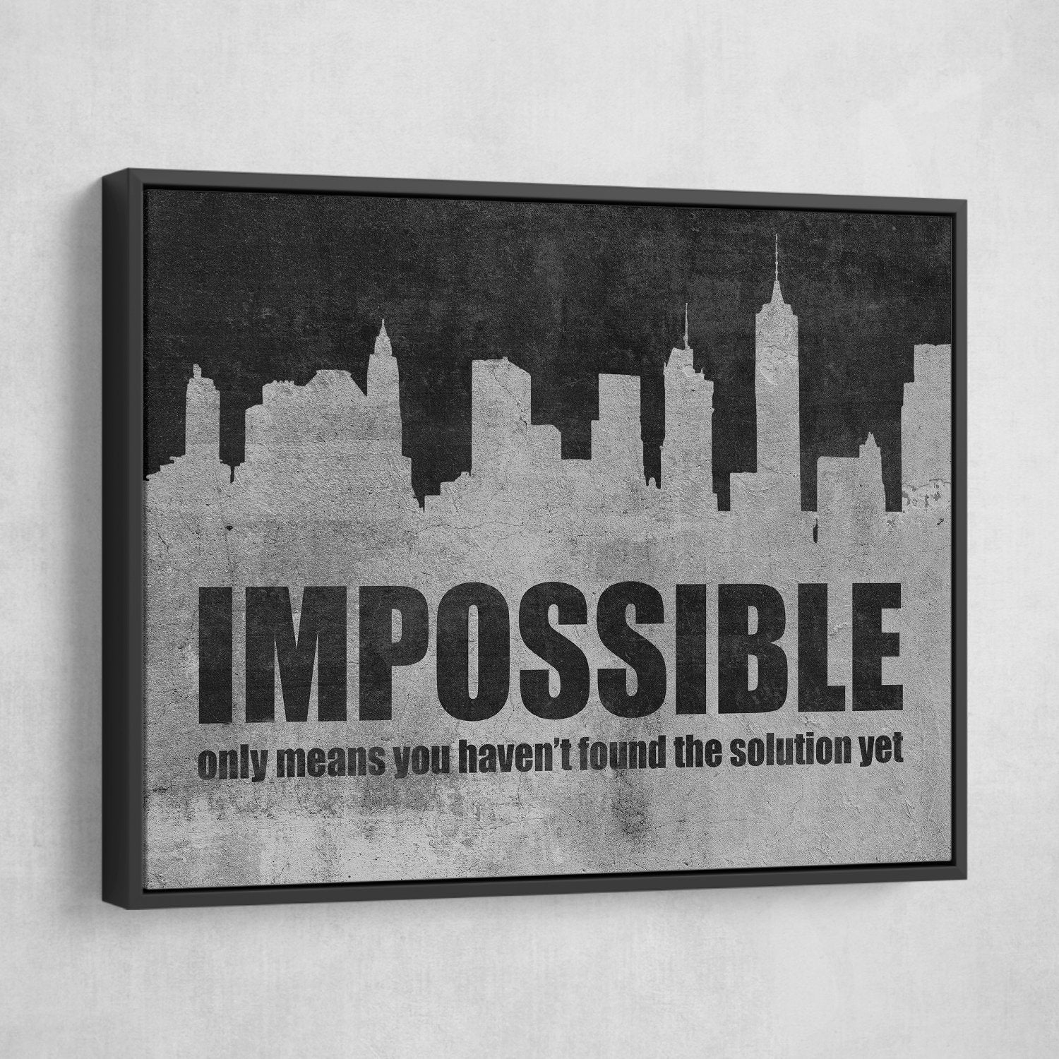 Impossible only means that you haven't found the solution yet Wall art
