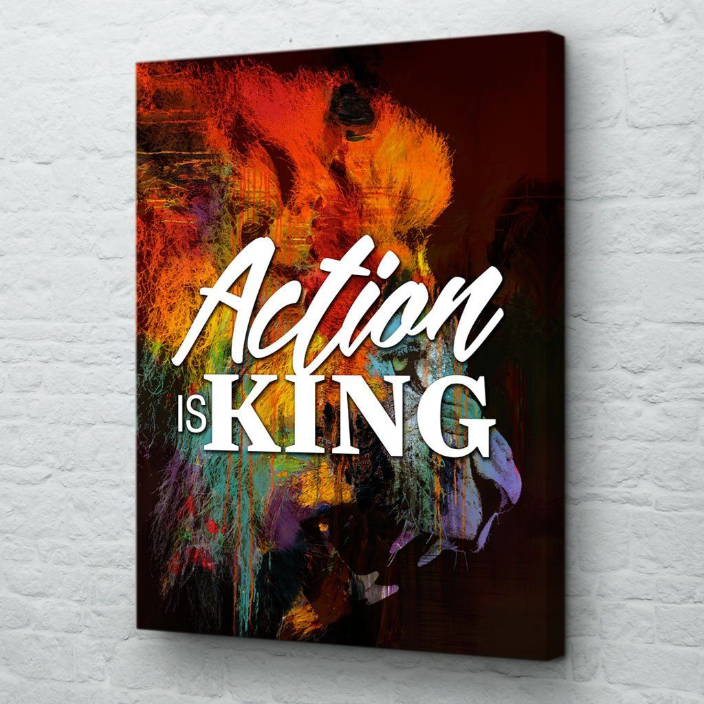 Action is King Canvas Art