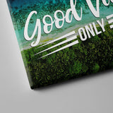 good vibes canvas art