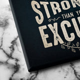 be stronger than your excuses canvas art