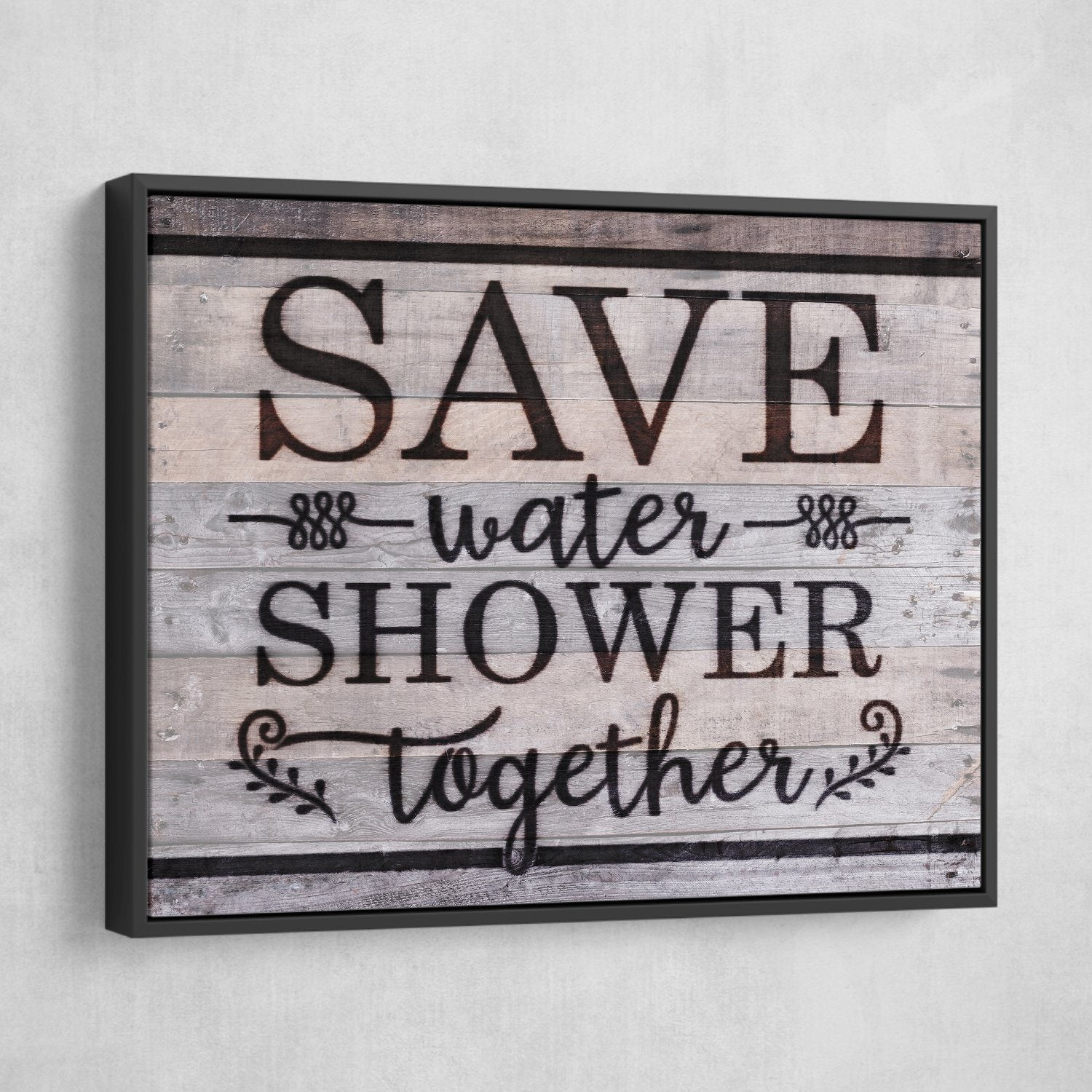 save water shower together wall art
