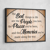 the best things in life are the people you love wall art