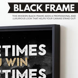 Winning and Learning wall art black frame