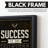 Success Is The Best Revenge wall art black frame
