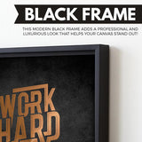 Work Hard, Stay Humble wall art black frame