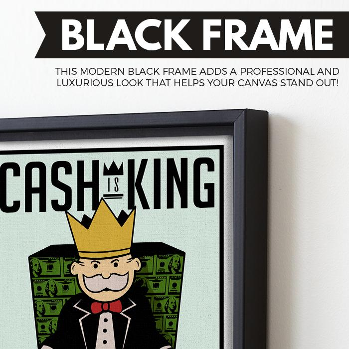 Cash Is King wall art black frame