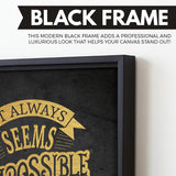 Nothing is Impossible wall art black frame