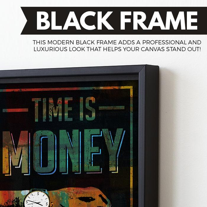 Time Is Money wall art black frame