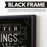 Better Things Are Coming wall art black frame