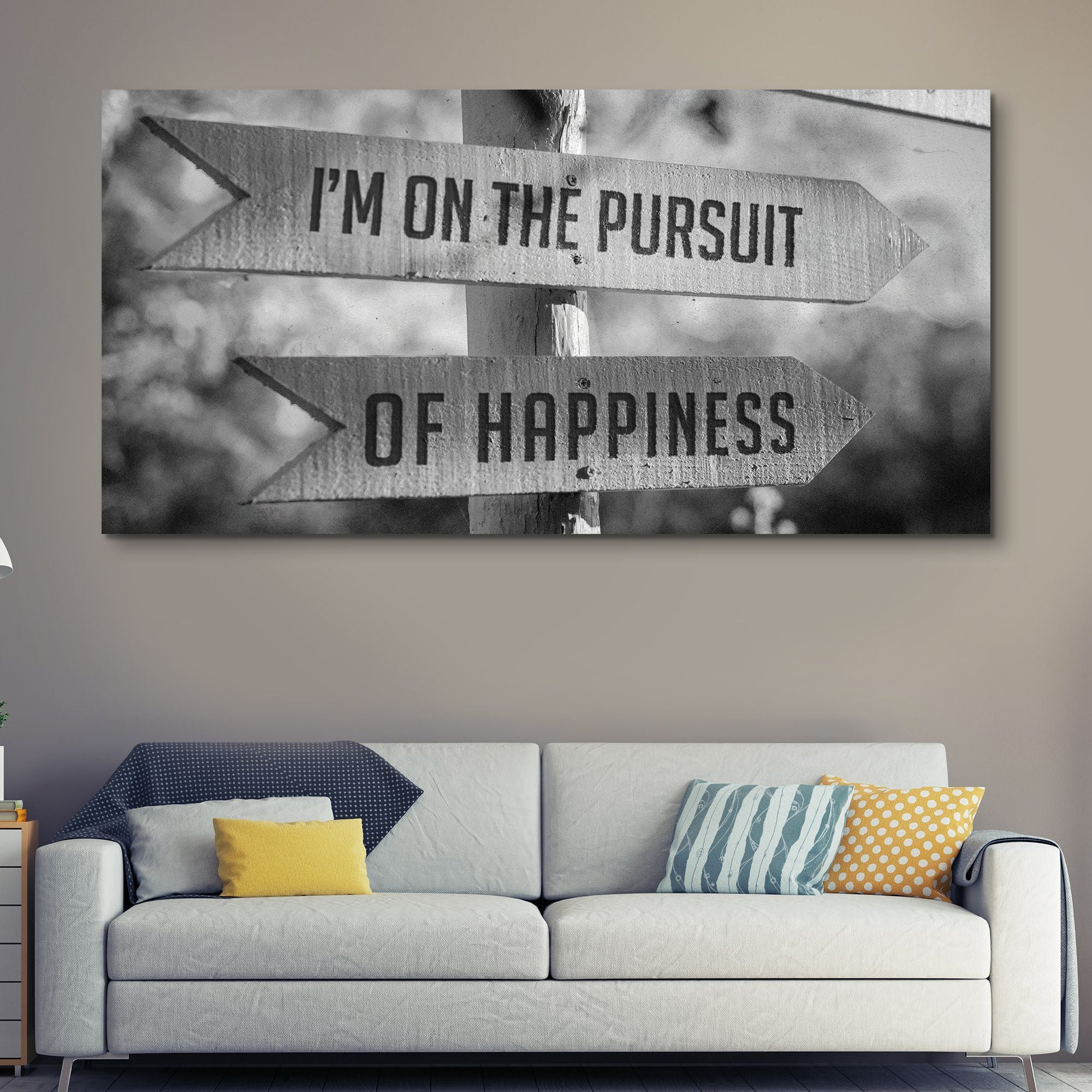 I'm On The Pursuit Of Happiness wall art