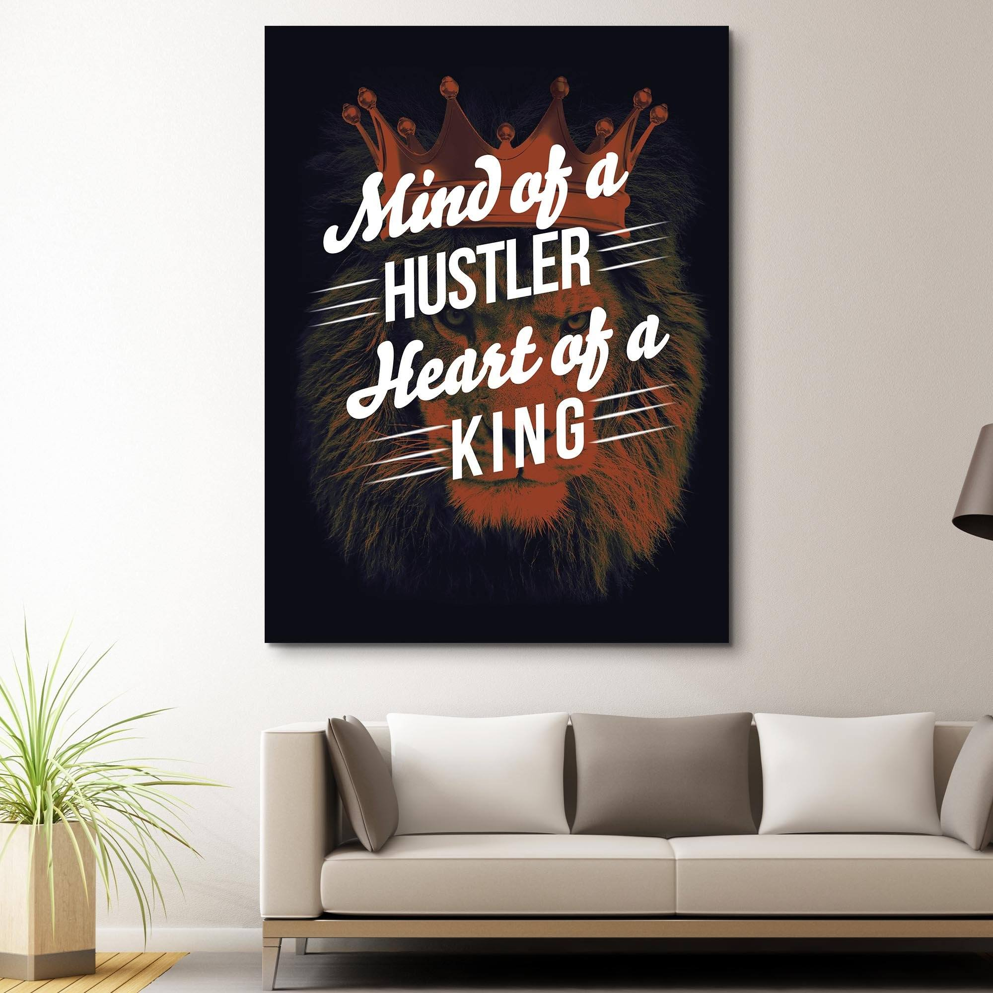 Mind of a Hustler, Heart of a King wall art