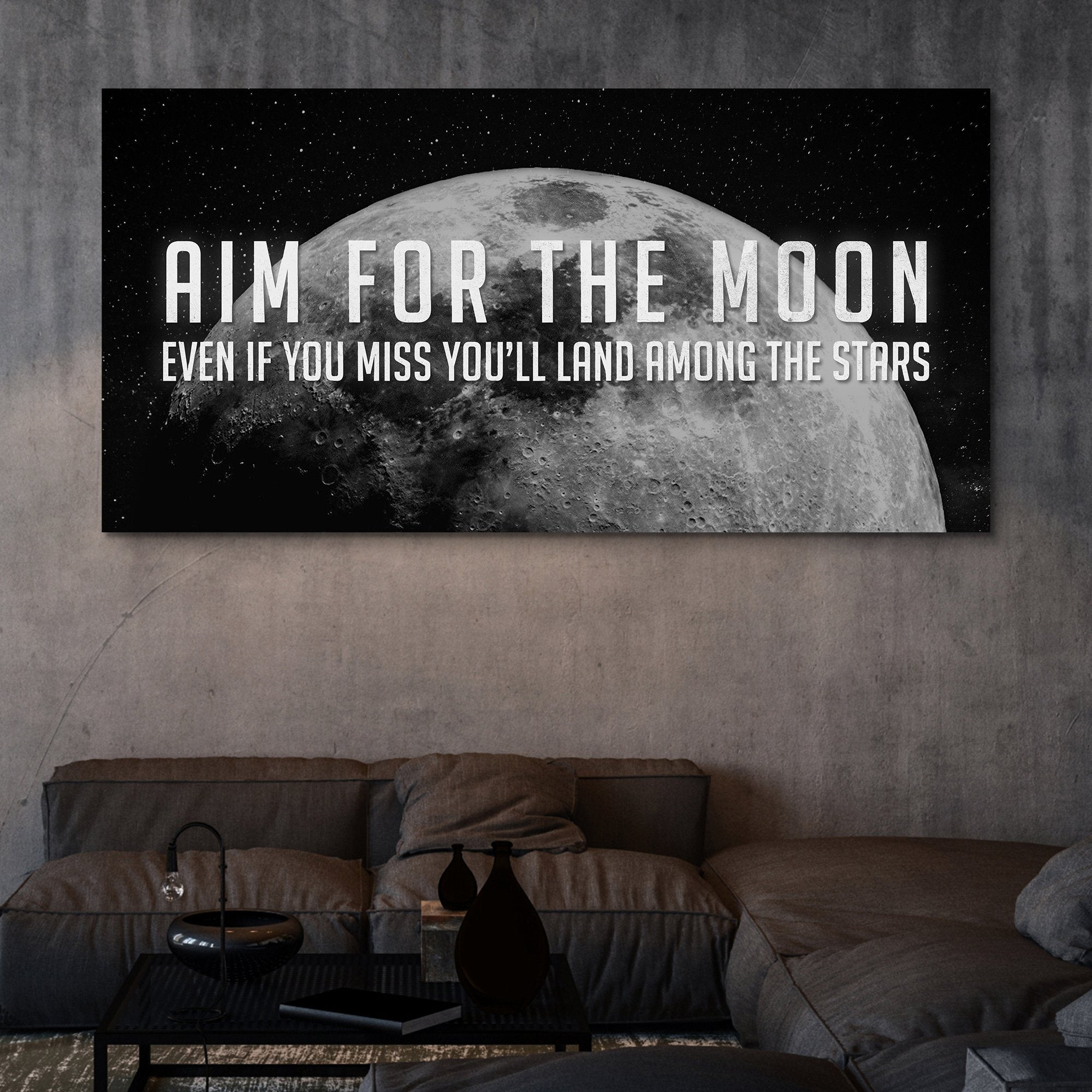 Aim For The Moon Even If You Miss You'll Land Among The Stars wall art