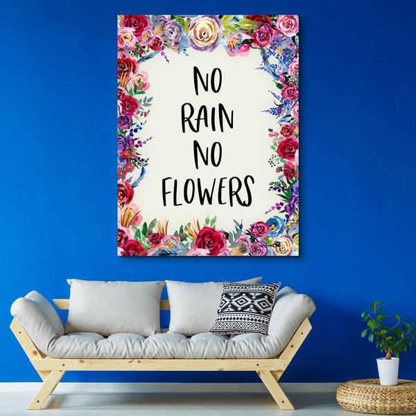 No Rain No Flowers wall art