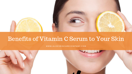 Benefits of Vitamin C Serum to Your Skin