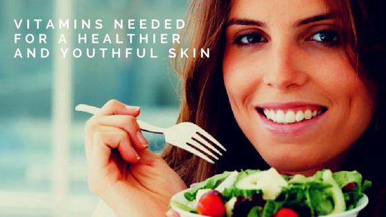 Vitamins for a Healthier and Youthful Skin