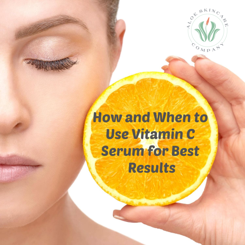 How and When to Use Vitamin C Serum for Best Results