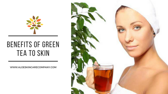 Benefits of Green Tea to Skin