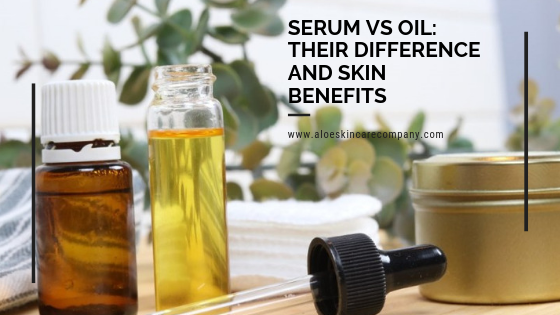 Serum vs Oil: Their Difference and Skin Benefits